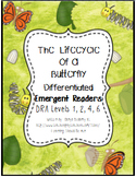 The Life Cycle of a Butterfly Differentiated Leveled Readers DRA 1, 2, 4, 6
