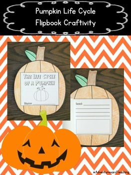 The Life Cycle of a Pumpkin Flipbook Craftivity