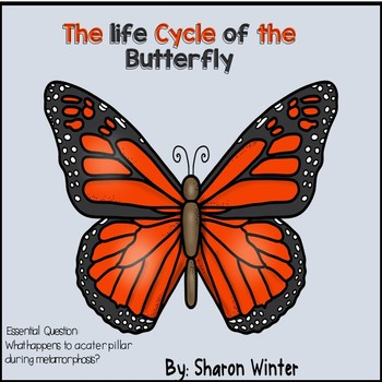 The Life Cycle of the Butterfly: A  Non-Fiction Story for Early Childhood