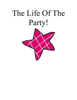 The Life Of The Party- Drama/ Ice-Breaker Game