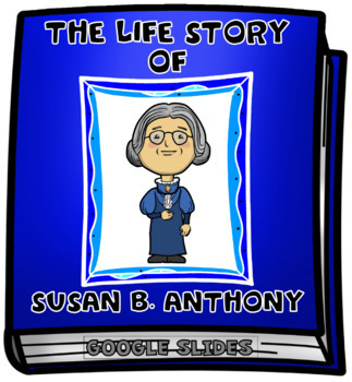 The Life Story of Susan B. Anthony Digital Research Project