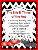 The Life & Times of the Ant Treasures© Ut 6 Wk 5 Supplemen