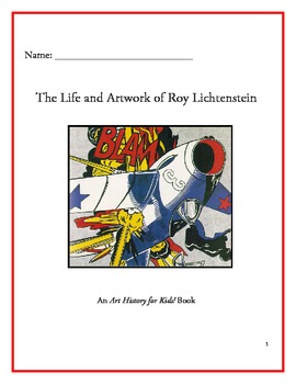 The Life and Artwork of Roy Lichtenstein - Student Book
