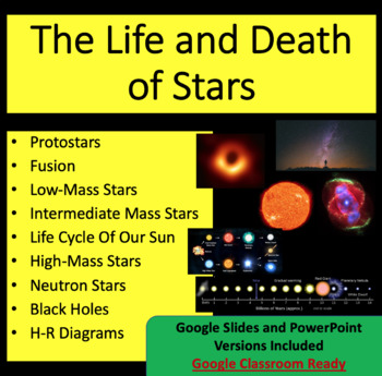 The Life and Death of Stars - Space PowerPoint Lesson & Student Notes Package
