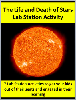 The Life and Death of Stars - 7 Engaging Lab Station Activities