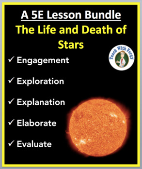 The Life and Death of Stars - Complete 5E Lesson Bundle