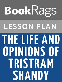 The Life and Opinions of Tristram Shandy Lesson Plans