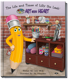 Character Education - Lilly the Lash: Art With Heart Audio