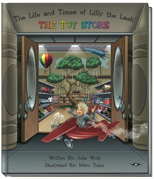 The Life and Times of Lilly the Lash: The Toy Store Audiobook DOWNLOAD