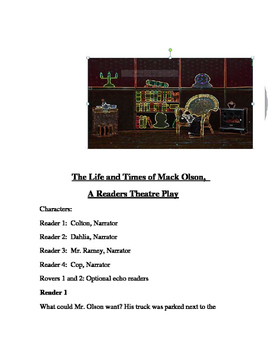 """""""The Life and Times of Mack Olson"""" A Readers Theater Scripts"""