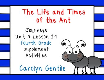 The Life and Times of the Ant  Journeys Unit 3 Lesson 14 4