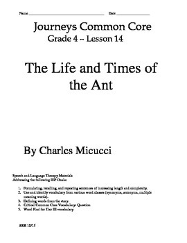 Journeys Common Core 4th- The Life and Times of the Ant Supp Packet for the SLP