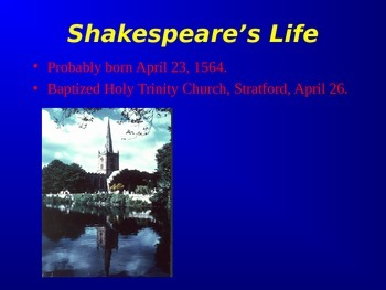 The Life and Work of Shakespeare