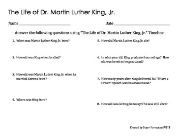 The Life of Dr. Martin Luther King, Jr. --Time Line--  CCSS ELA Grade 4