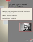 The Life of Frederick Douglass: Criticism and Response