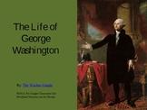 The Life of George Washington PowerPoint