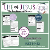 The Life of Jesus | Luke 3 - The Baptism of Jesus | Bible Lesson | Sheets