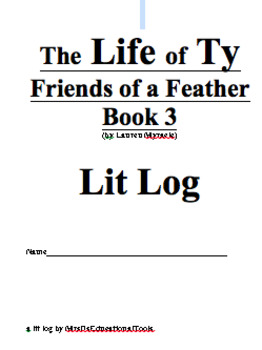 The Life of Ty Friends of a Feather Book 3 Lit Log