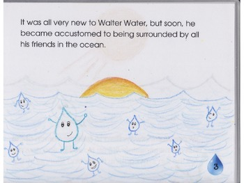 The Life of Walter Water A Water Cycle Story