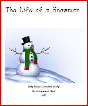 The Life of a Snowman