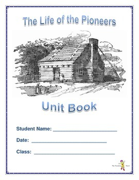 The Life of the Pioneers