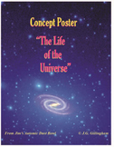 ASTRONOMY: The Life of the Universe: A Student Constructed