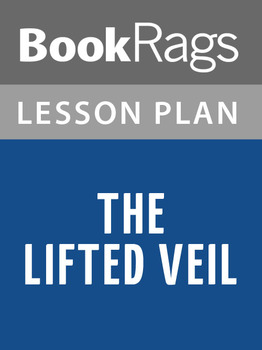 The Lifted Veil Lesson Plans