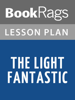 The Light Fantastic Lesson Plans
