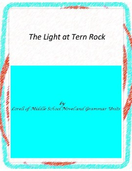 The Light at Tern Rock  Novel Unit with Literary and Gramm