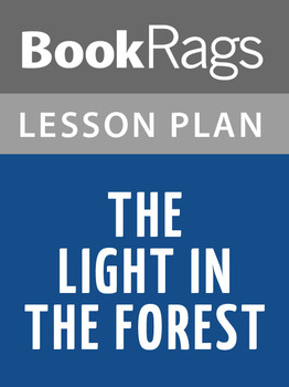 The Light in the Forest Lesson Plans