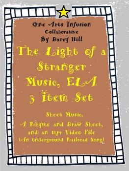 The Light of a Stranger Music, ELA: 3 Item Set (Underground Railroad Song)