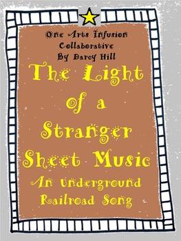 The Light of a Stranger Sheet Music (an Underground Railroad Song)