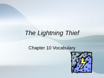 The Lightening Thief Chapter 10 Vocabulary PowerPoint