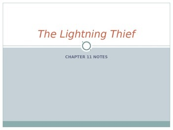 The Lightening Thief Chapter 11 Notes