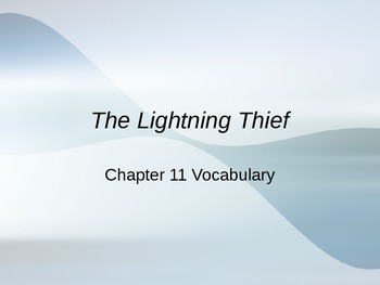 The Lightening Thief Chapter 11 Vocabulary PowerPoint