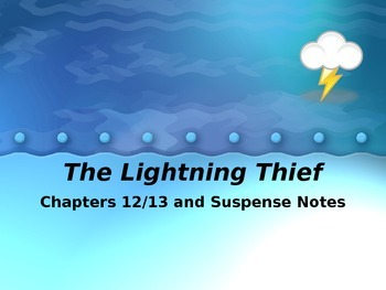 The Lightening Thief Chapter 12 and 13 Notes