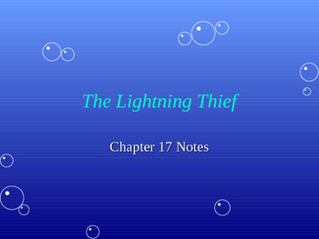 The Lightening Thief Chapter 17 Notes