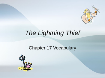 The Lightening Thief Chapter 17 Vocabulary PowerPoint