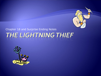 The Lightening Thief Chapter 18 Notes