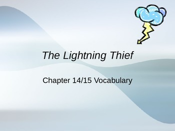 The Lightening Thief Chapters 14 and 15 Vocabulary Notes