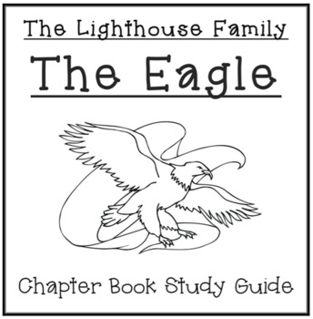 The Lighthouse Family: The Eagle - Chapter Book Study Guide
