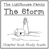 The Lighthouse Family: The Storm - Chapter Book Study Guide
