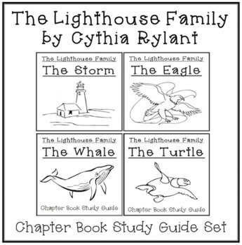 The Lighthouse Family Study Guides: The Storm, The Eagle, The Whale, The Turtle