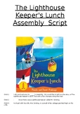 The Lighthouse Keeper's Lunch Assembly Script
