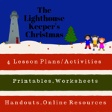 The Lighthouse Keepers Christmas Kit: Fun Lessons and Resources