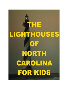 The Lighthouses of North Carolina for Kids