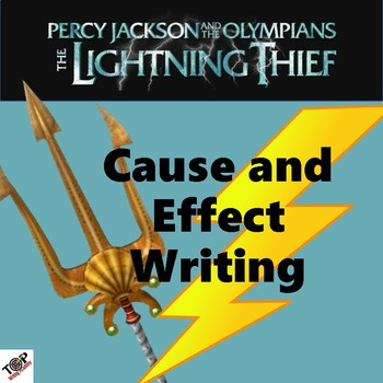 Percy Jackson The Lightning Thief Cause and Effect Essay Writing Unit