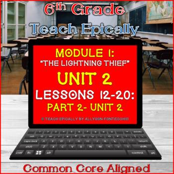 Part 2: Module 1- Unit 2- Lessons 12-20- ELA-Vate Utah- The Lightning Thief-