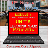 Part 2: Module 1- Unit 2- Lessons 12-20- ELA-Vate Utah- Th