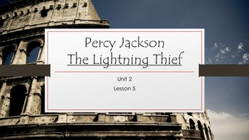 The Lightning Thief- Percy Jackson- ELA-Vate Utah- Module 1 Unit 2 Lesson 5